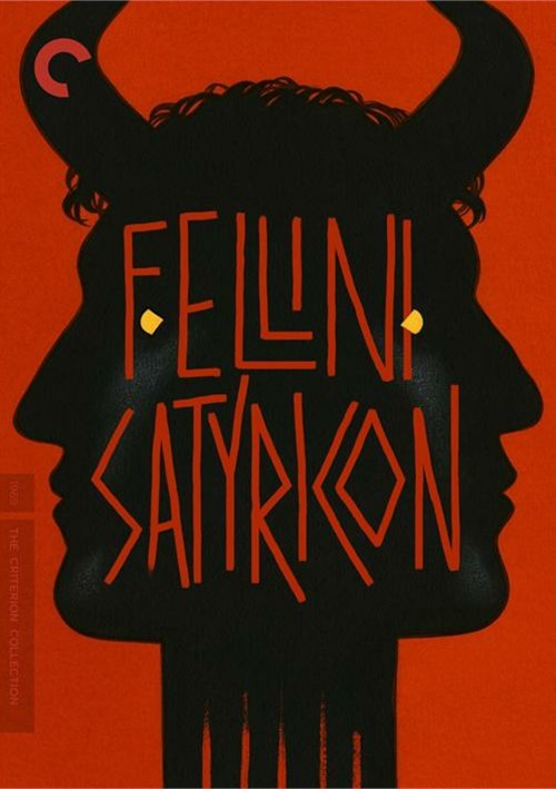 Fellini Satyricon: The Criterion Collection
