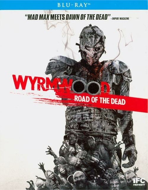 Wyrmwood: Road Of The Dead