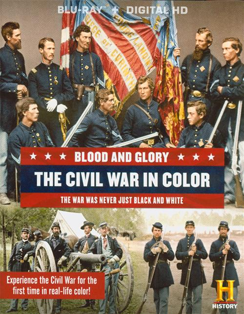 Blood And Glory: The Civil War In Color (Blu-ray + UltraViolet)