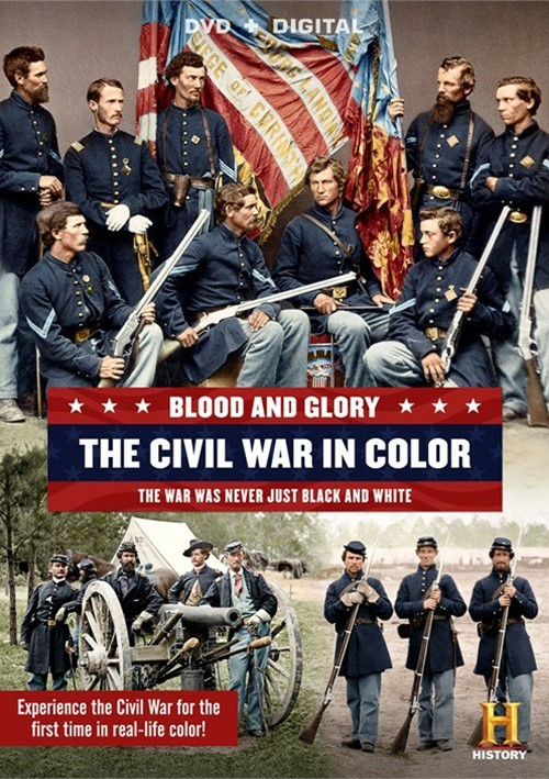 Blood And Glory: The Civil War In Color (DVD + UltraViolet)