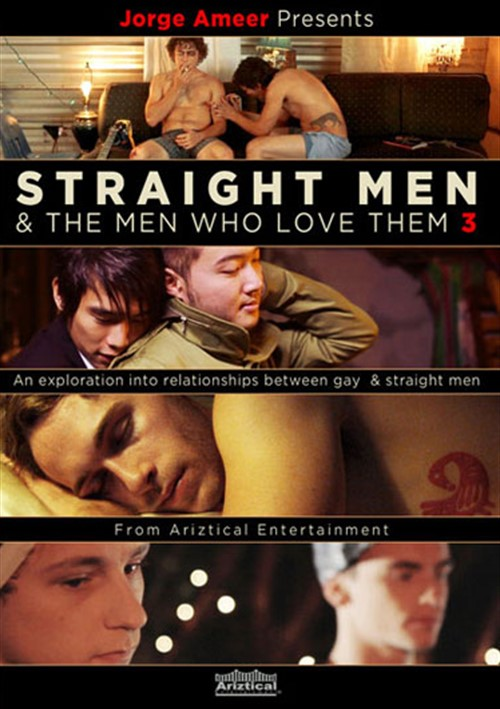 Straight Men & The Men Who Love Them 3