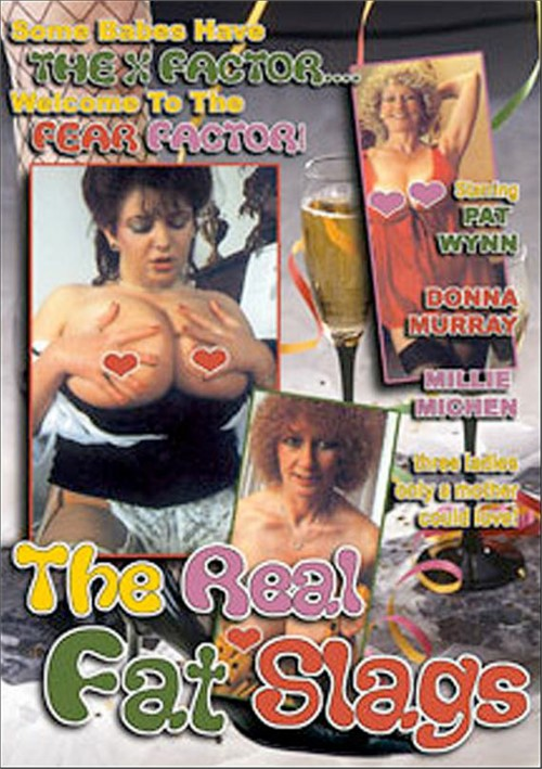 Real Fat Slags, The