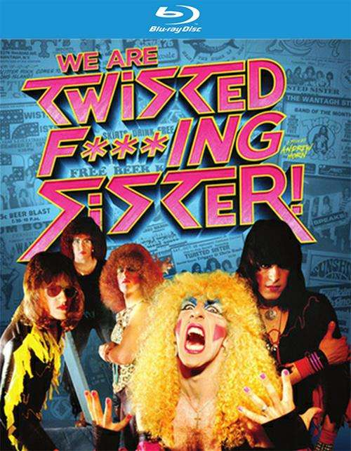 Twisted Sister: We Are Twisted F###ing Sister