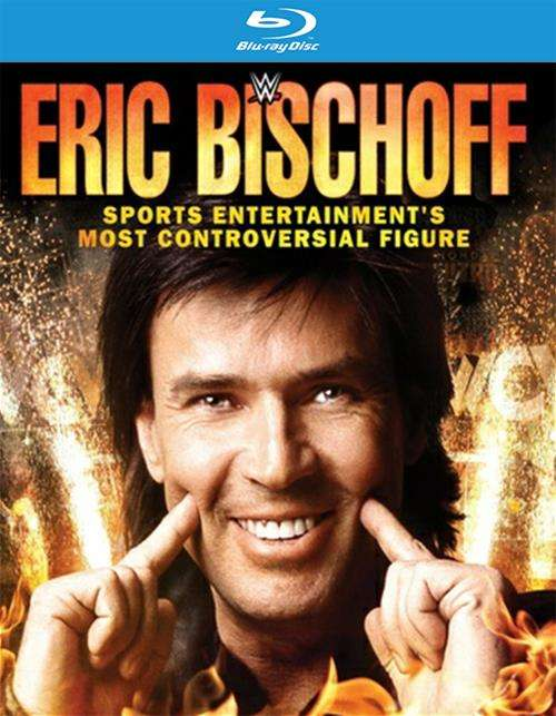 WWE: Eric Bischoff - Sports Entertainment Most Controversial Figure
