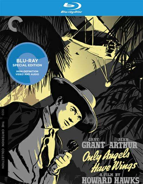 Only Angels Have Wings: The Criterion Collection