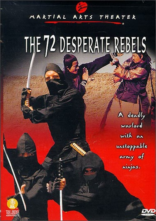 72 Desperate Rebels, The