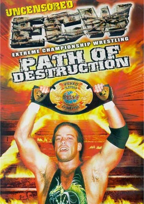 ECW: Path Of Destruction (Uncensored)
