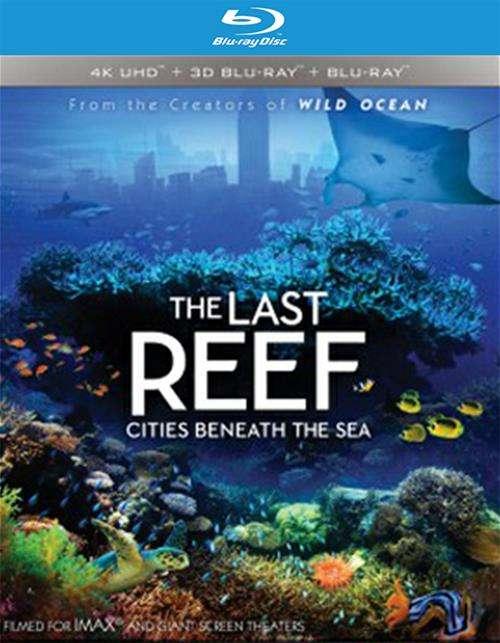 IMAX: The Last Reef - Cities Beneath The Sea (4K Ultra HD + Blu-ray 3D + Blu-ray + UltraViolet)