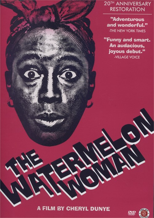 Watermelon Woman, The: 20th Anniversary Edition