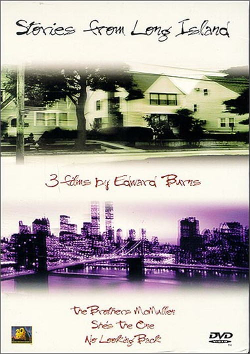 Stories From Long Island: 3 Films By Edward Burns