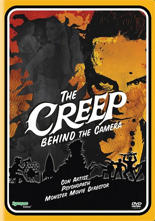 Creep Behind the Camera, The