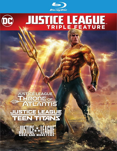 DC: Triple Feature - Justice League vs. Teen Titans / Gods & Monsters / Throne of Atlantis