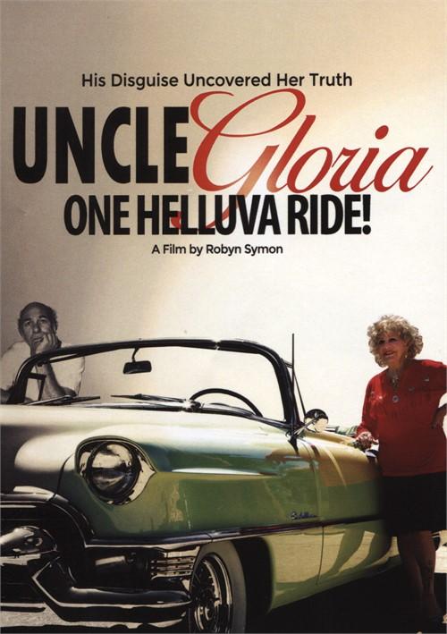 Uncle Gloria: One Helluva Ride