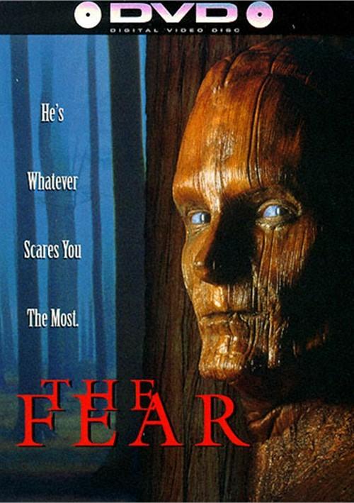 Fear, The