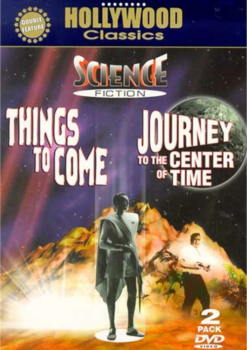 Science Fiction 2 Pack: Things To Come / Journey To The Center Of Time