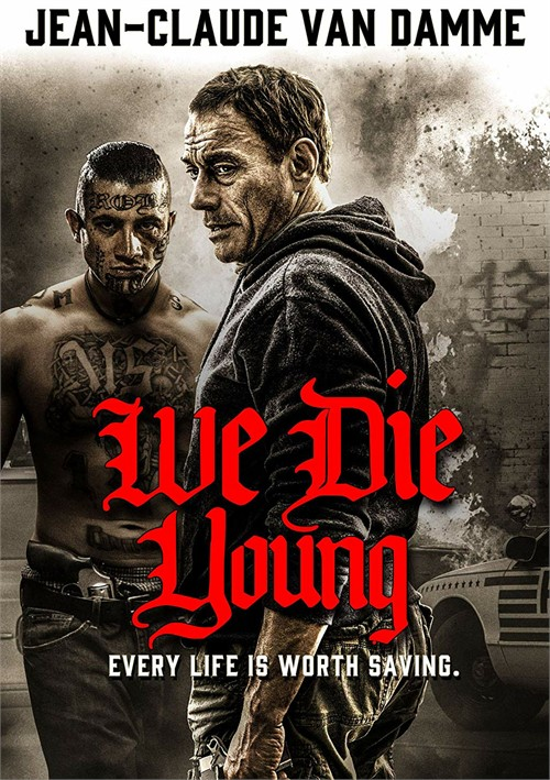 We Die Young (ENG W/SPAN-SUB)