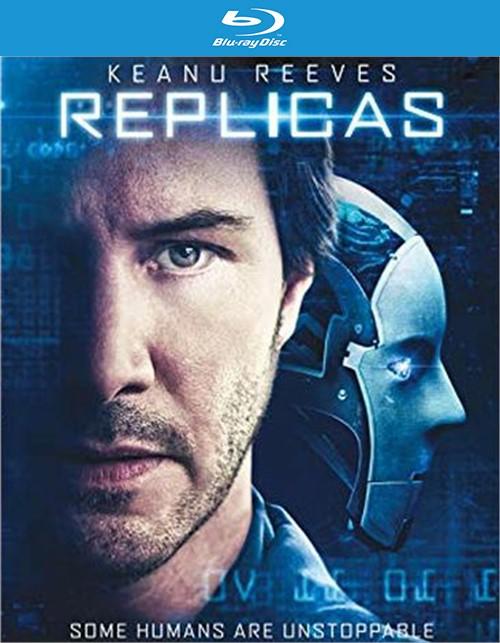 Replicas (BR/DVD/W-DIGITAL) (ENG W/SPAN-SUB)