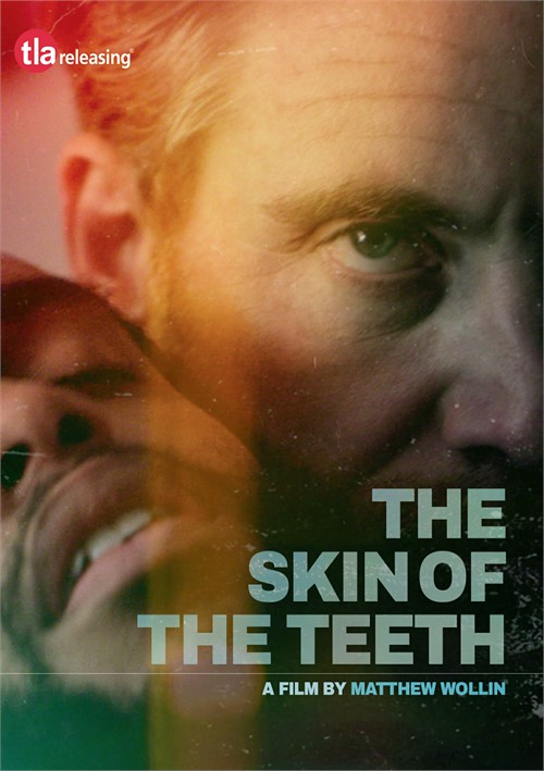 Skin of the Teeth, The