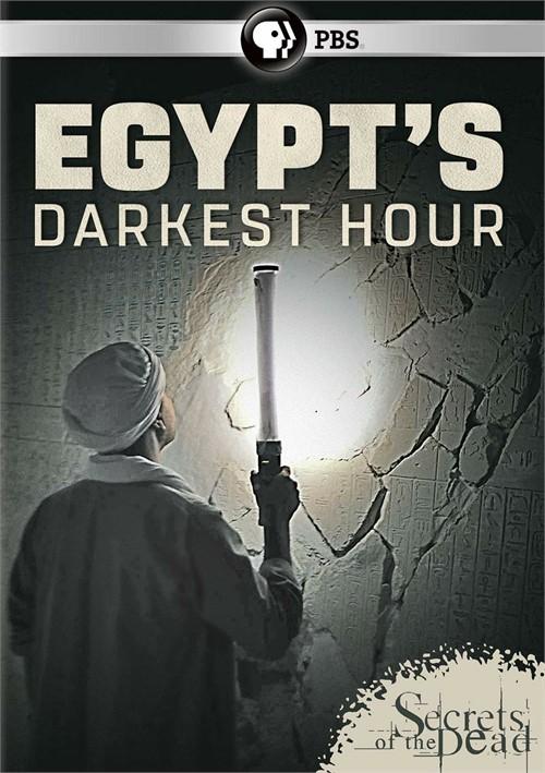 Secrets of the Dead: Egypts Darkest Hour