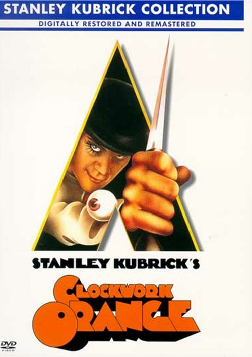 Clockwork Orange, A (New Kubrick Collection)