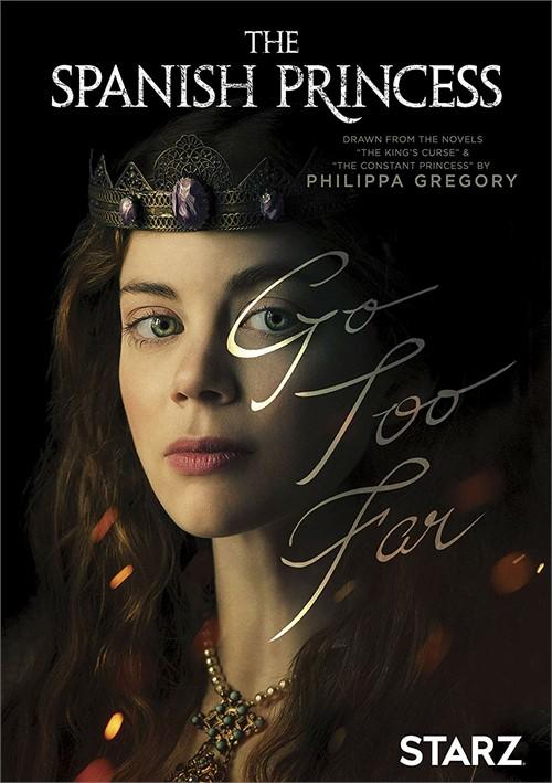 Spanish Princess, The: Season One