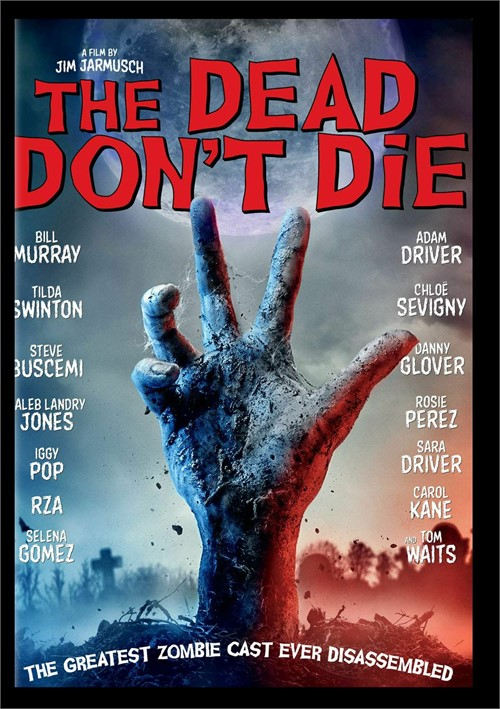 Dead Dont Die, The
