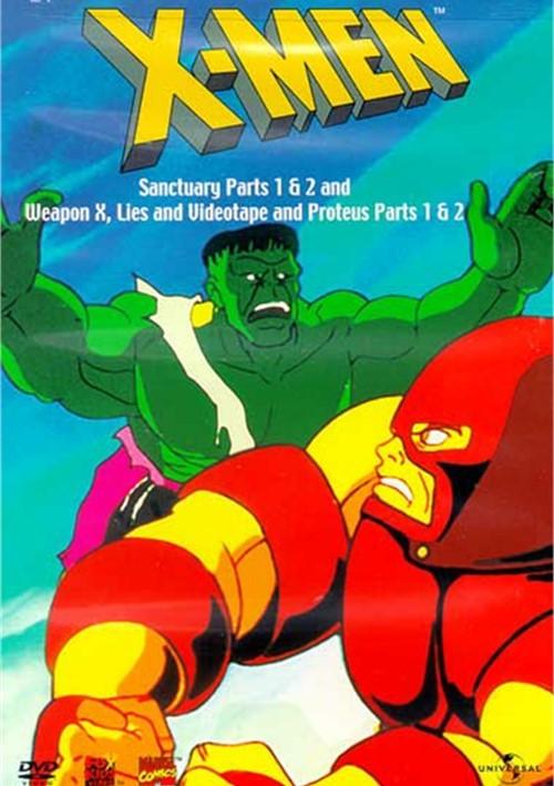 X-Men: Sanctuary 1&2/ Weapon X, Lies And Videotape/ Proteus 1&2