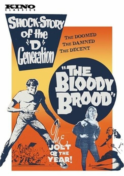 Bloody Brood, The