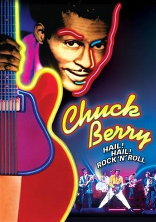 Chuck Berry: Hail! Hail! Rock n Roll!