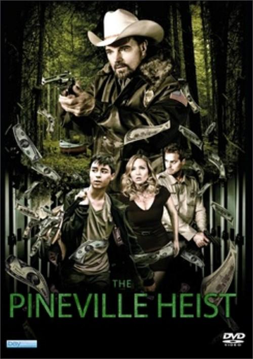 Pineville Heist, The