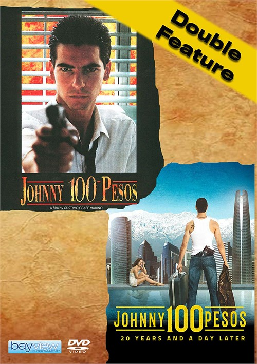 Double Feature: Johnny 100 Pesos and Johnny 100 Pesos - 20 Years & A Day Later