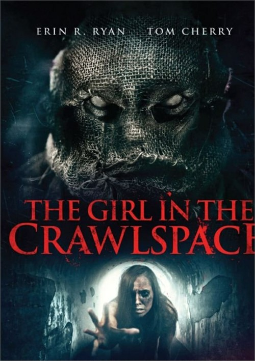 Girl In The Crawlspace, The