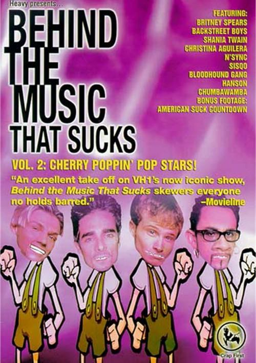 Behind The Music That Sucks: Vol. 2 - Cherry Poppin Pop Stars!