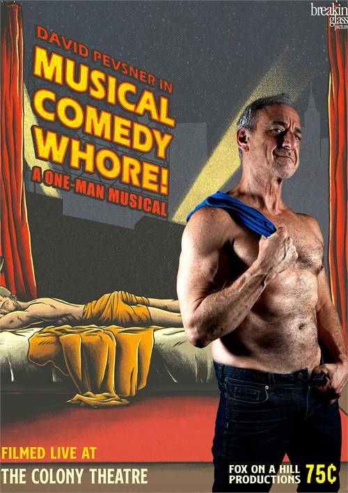 Musical Comedy Whore!