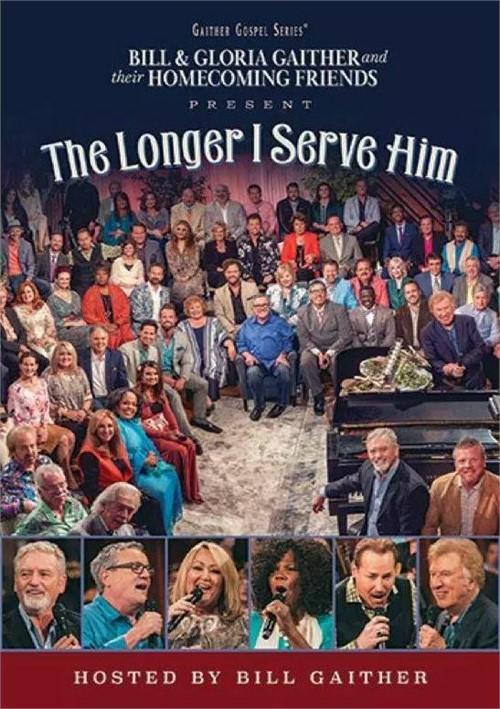 Longer I Serve Him, The