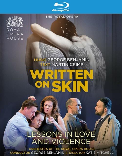 Benjamin: Written on Skin; Lessons in Love & Violence