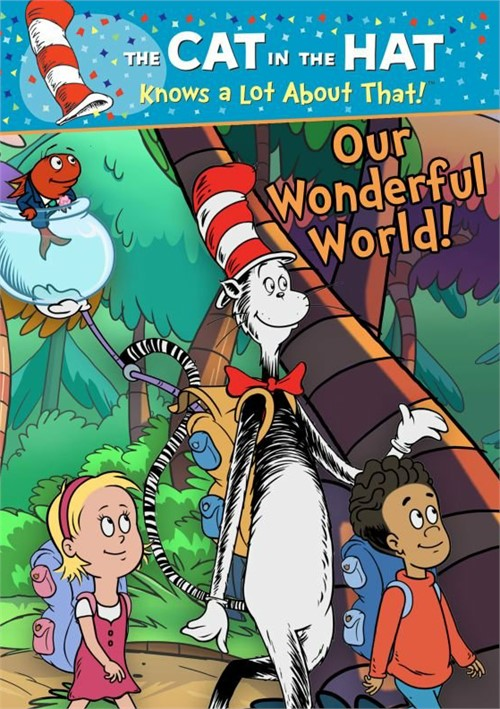 The Cat in the Hat Knows a Lot About That!: Our Wonderful World!
