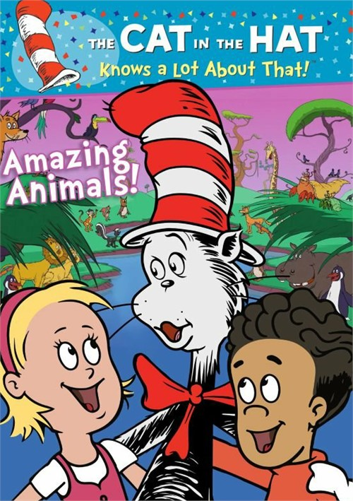 The Cat in the Hat Knows a Lot About That!: Amazing Animals!