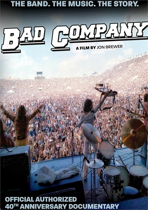 Bad Company: Official Authorized 40th Anniversary Documentary