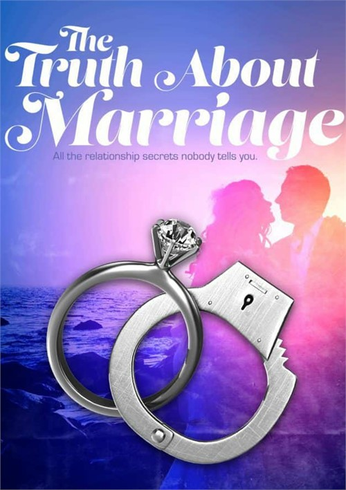 Turth About Marriage, The