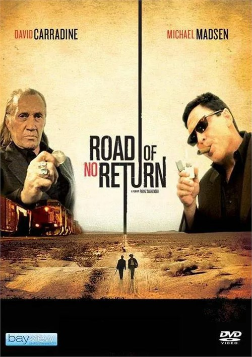 Road of No Return, The