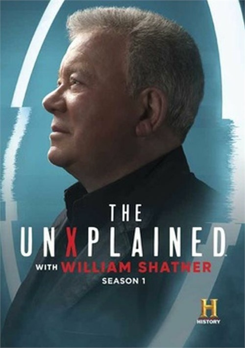 Unexplained With William Shatner, The: Season One