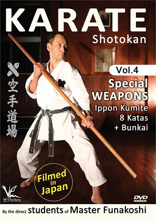 Shotokan Karate-Volune 4 Special Weapons