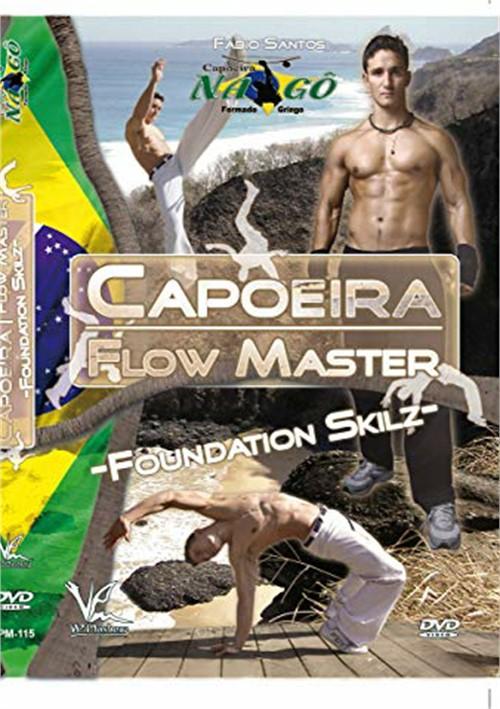 Capoeira Flow Master Basic Techniques-Foundation Skilz