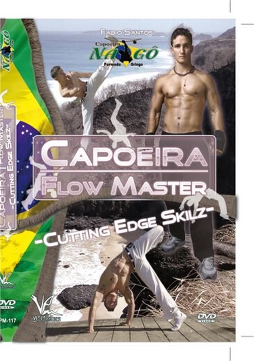 Caopeira Flow Master Advanced Techniques-Cutting Edge Skilz
