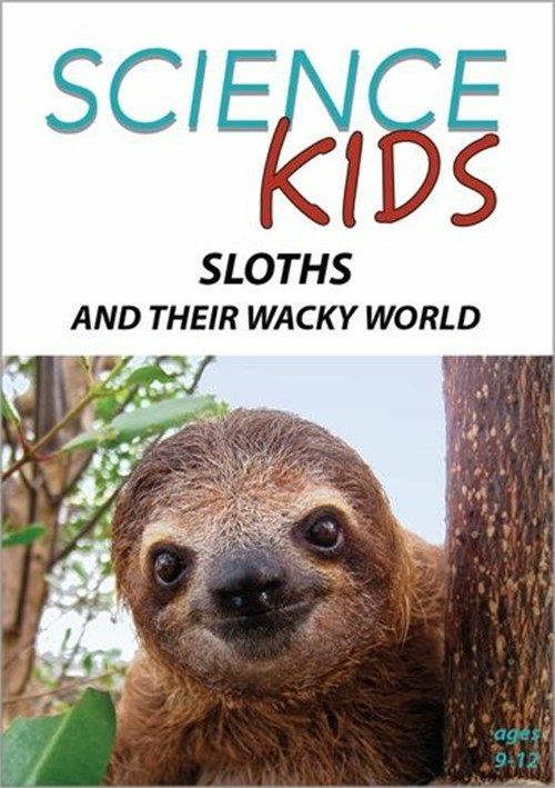 SK:Sloths & Their Wacky World