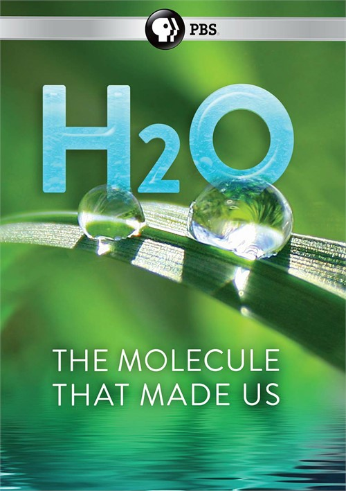 H20-The Molecule That Made Us