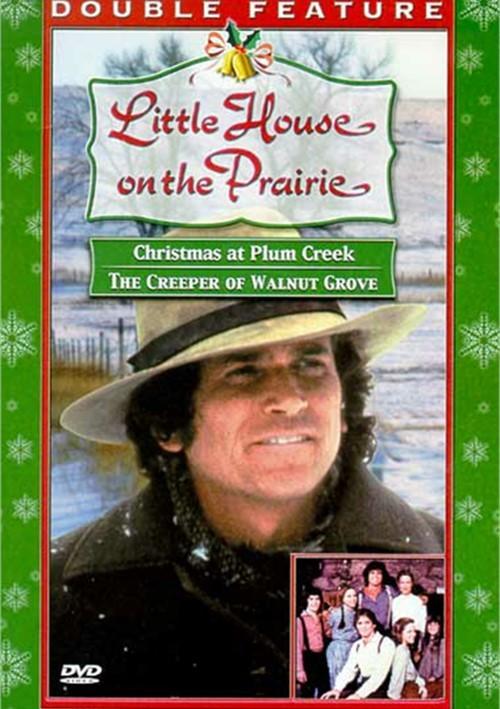 Little House On The Prairie: Christmas At Plum Creek/ The Creeper Of Walnut Grove