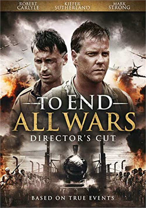 To End All Wars: Directors Cut