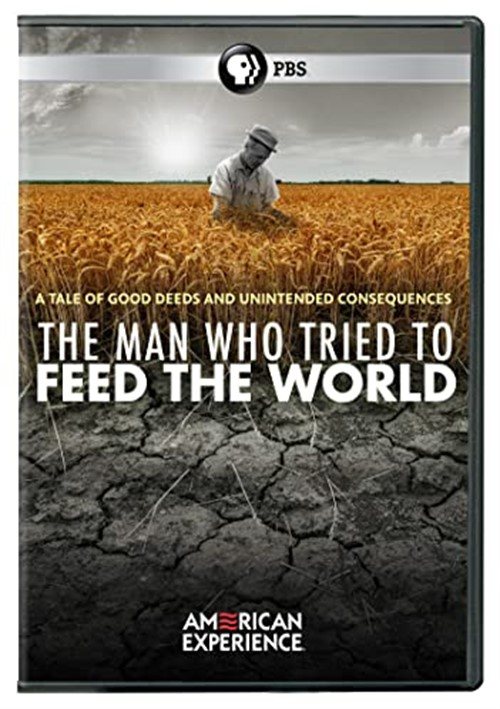 American Experience-The Man Who Tried to Feed the World